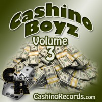 Cashino Boyz - Volume 3