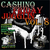 Cashino Sound - Friday Jugglin Vol. 8