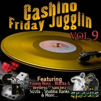 Cashino Sound - Friday Jugglin Vol. 9