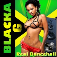 blacka_g_real_dancehall